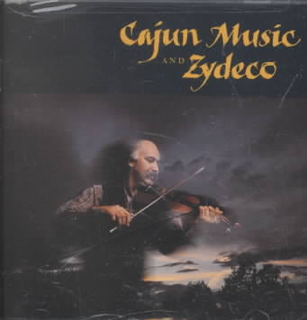 CAJUN MUSIC AND ZYDECO (CD)